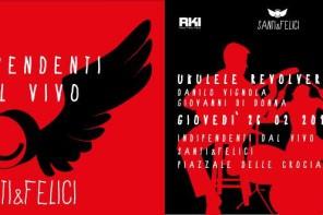 Musica a Roma – Indipendenti dal vivo: Ukulele Revolver. The Freak vi invita al Santi&Felici