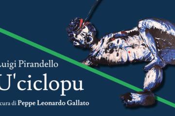 Pirandello U' Ciclopu