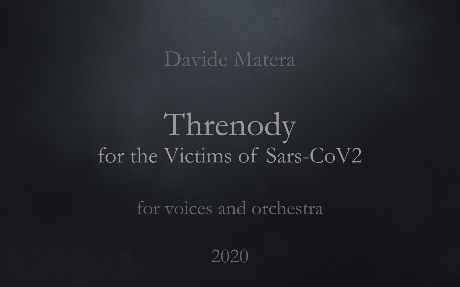 Davide Matera: La mia Trenodia per le vittime del Covid-19